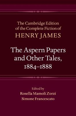 The Aspern Papers and Other Tales, 1884-1888