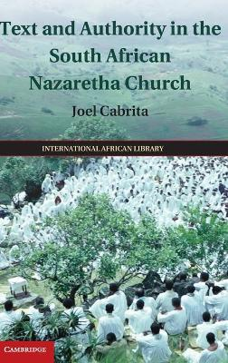 Text and Authority in the South African Nazaretha Church