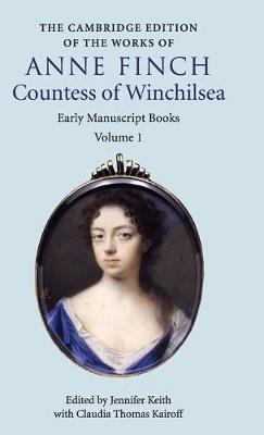 The Cambridge Edition of Works of Anne Finch, Countess of Winchilsea