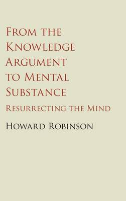 From the Knowledge Argument to Mental Substance