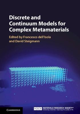 Discrete and Continuum Models for Complex Metamaterials