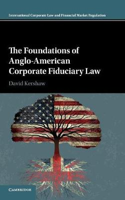 Foundations of Anglo-American Corporate Fiduciary Law