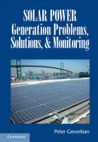 Solar Power Generation Problems, Solutions, and Monitoring