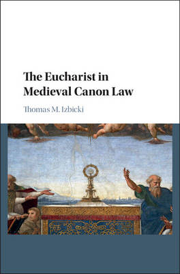 The Eucharist in Medieval Canon Law