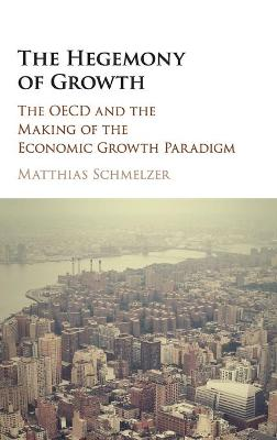 The Hegemony of Growth