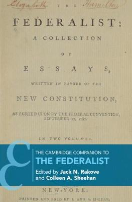 The Cambridge Companion to The Federalist