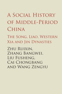 A Social History of Middle-Period China