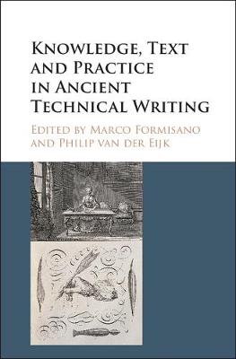 Knowledge, Text and Practice in Ancient Technical Writing
