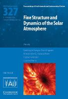 Fine Structure and Dynamics of the Solar Photosphere (IAU S327)