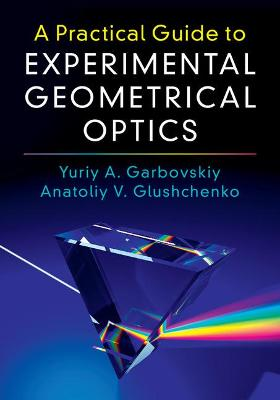 Practical Guide to Experimental Geometrical Optics
