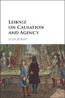 Leibniz on Causation and Agency
