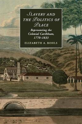 Slavery and the Politics of Place