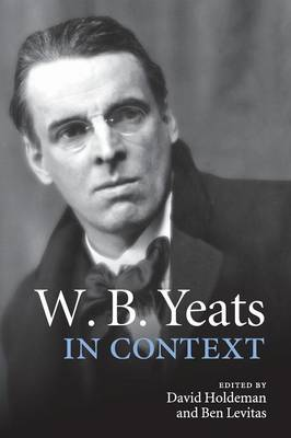 W. B. Yeats in Context