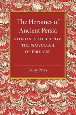 The Heroines of Ancient Persia
