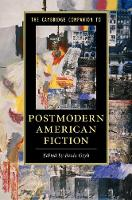 Cambridge Companion to Postmodern American Fiction