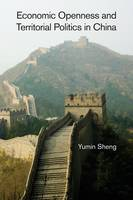Economic Openness and Territorial Politics in China