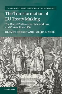 The Transformation of EU Treaty Making