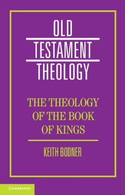 The Theology of the Book of Kings
