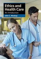 Ethics and Health Care