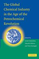 Global Chemical Industry in the Age of the Petrochemical Revolution