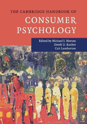 Cambridge Handbook of Consumer Psychology (The)