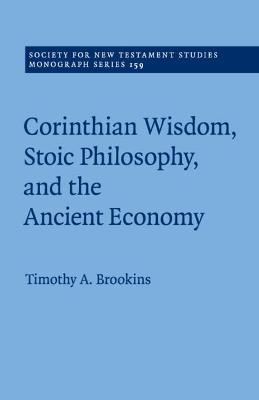 Corinthian Wisdom, Stoic Philosophy, and the Ancient Economy