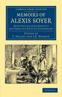 Memoirs of Alexis Soyer
