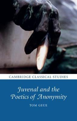 Juvenal and the Poetics of Anonymity