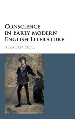 Conscience in Early Modern English Literature