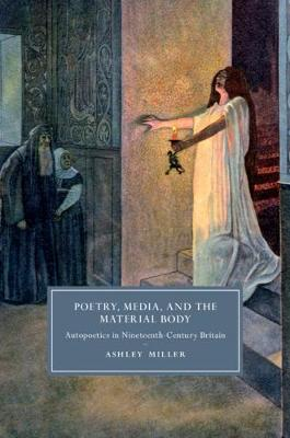 Poetry, Media, and the Material Body
