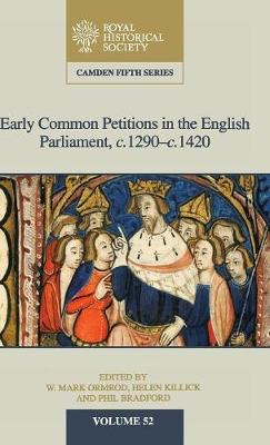Early Common Petitions in the English Parliament, c.1290-c.1420