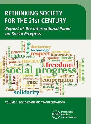 Rethinking Society for the 21st Century: Volume 1, Socio-Economic Transformations