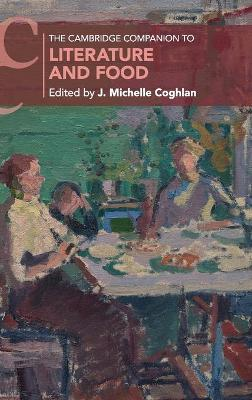 The Cambridge Companion to Literature and Food