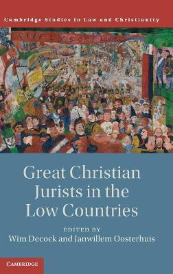 Great Christian Jurists in the Low Countries