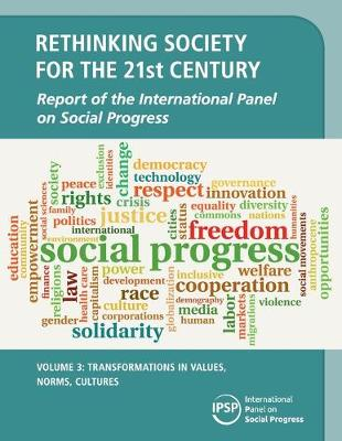 Rethinking Society for the 21st Century: Volume 3, Transformations in Values, Norms, Cultures