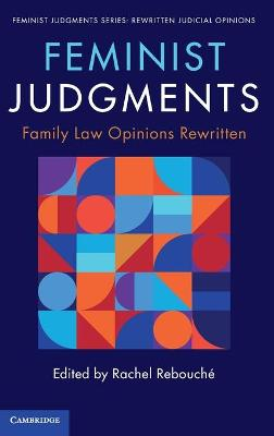 Feminist Judgments: Family Law Opinions Rewritten