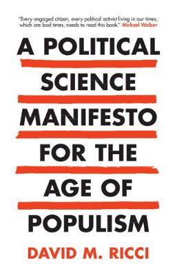 A Political Science Manifesto for the Age of Populism