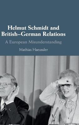 Helmut Schmidt and British-German Relations