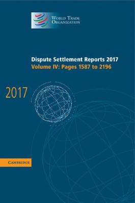 Dispute Settlement Reports 2017: Volume 4, Pages 1587 to 2196