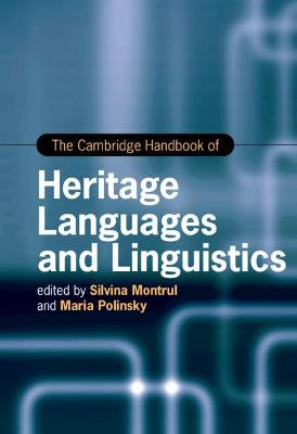 The Cambridge Handbook of Heritage Languages and Linguistics