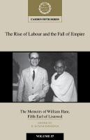 The Camden Fifth Series The Rise of Labour and the Fall of Empire: Series Number 57