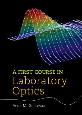 First Course in Laboratory Optics