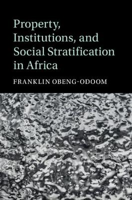 Property, Institutions, and Social Stratification in Africa