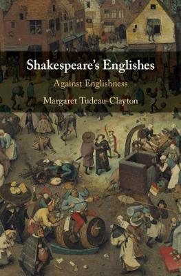 Shakespeare's Englishes