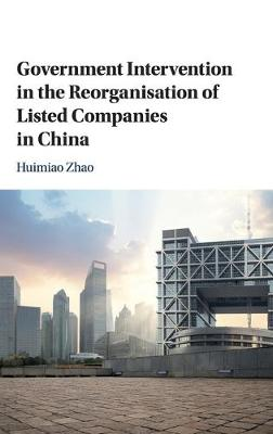 Government Intervention in the Reorganisation of Listed Companies in China