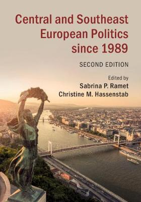 Central and Southeast European Politics since 1989