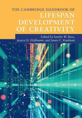 The Cambridge Handbook of Lifespan Development of Creativity