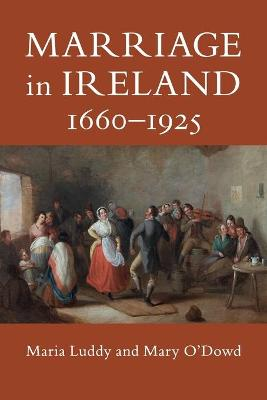 Marriage in Ireland, 1660-1925