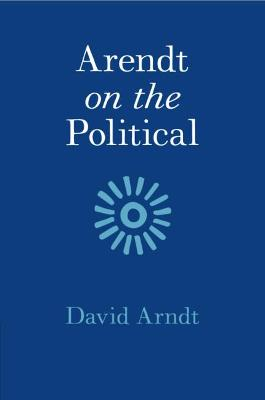 Arendt on the Political