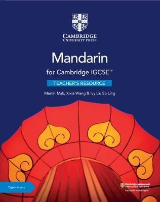 Cambridge IGCSE (TM) Mandarin Teacher's Resource with Cambridge Elevate